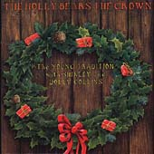 The Young Tradition: The Holly Bears the Crown - Fledg'ling Records - FLEG 3006 -