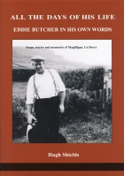 All the days of his life: Eddie Butcher in his own words